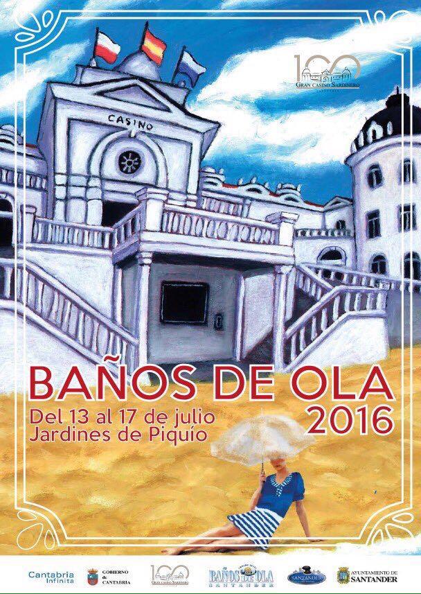 Los Baños de Ola 2016 girarán sobre el centenario del Casino del Sardinero, del 13 al 17 de julio en los Jardines de Piquío