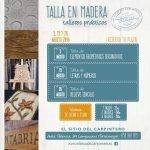 Taller de Talla en Madera en el Sitio del Carpintero en Campuzano
