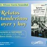 """Presentación del libro """"Relatos santanderinos de ayer y hoy"""" en Santander en la librería Estudio"""