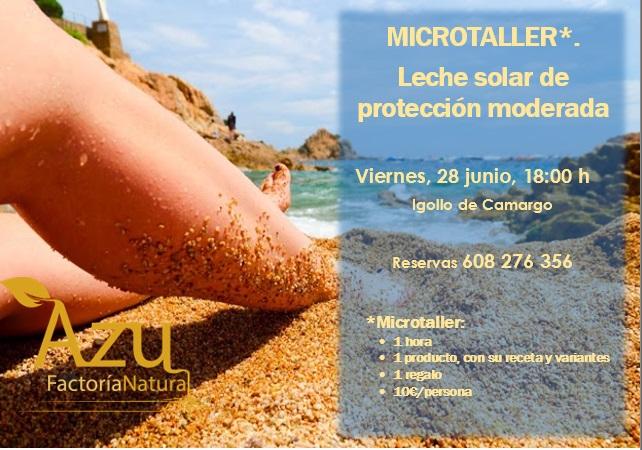 MICROTALLER: LECHE SOLAR DE PROTECCIÓN MODERADA