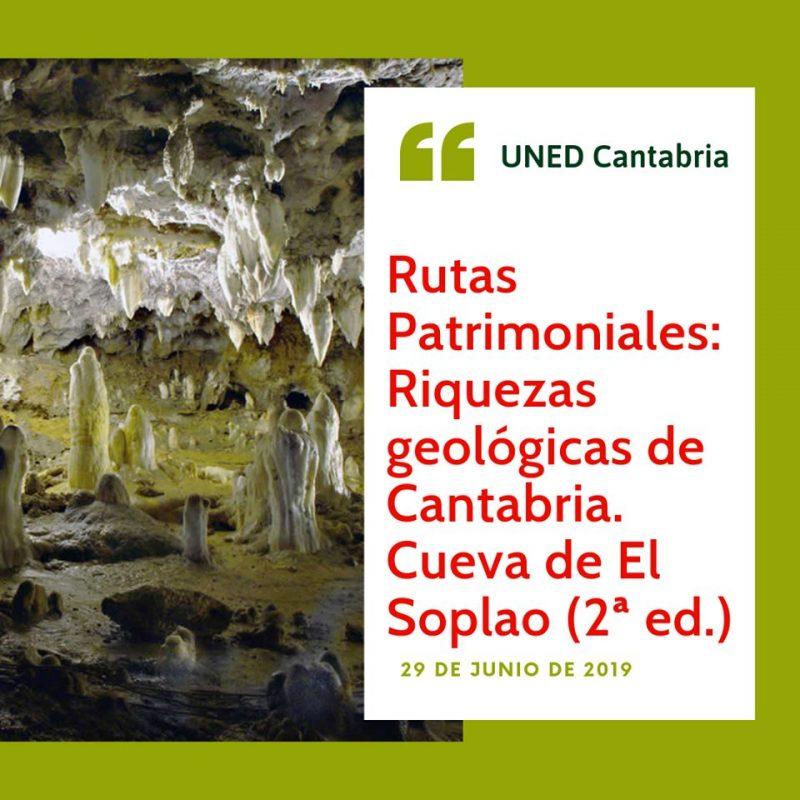 Rutas Patrimoniales: Riquezas geológicas de Cantabria - El Soplao
