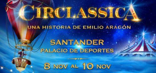 'Circlassica' en Santander dirigido por Emilio Aragón