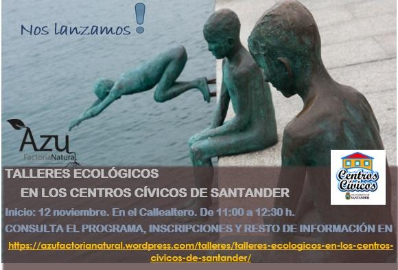 TALLERES ECOLÓGICOS EN LOS CENTROS CÍVICOS DE SANTANDER