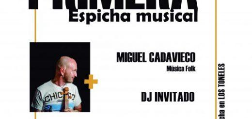 LA PRIMERA | Espicha musical con Miguel Cadavieco