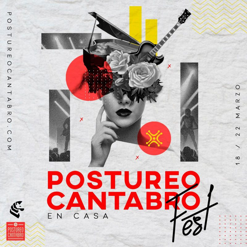 Postureo Cántabro Fest – Para llevar mejor la cuarentena